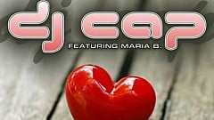 DJ Cap feat. Maria B. - You Are My Only One