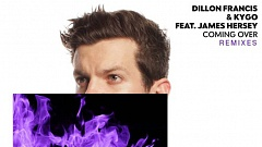 Dillon Francis & Kygo - Coming Over (feat. James Hersey) (Tiesto Remix)