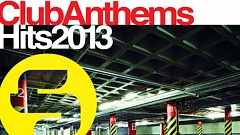 Sirup Club Anthems - Hits 2013