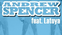 Andrew Spencer feat. Latoya - You Keep Me Hangin' On