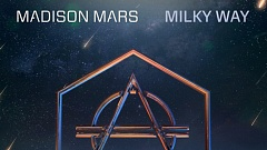 Madison Mars - Milky Way