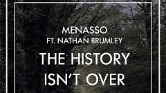 Menasso feat. Nathan Brumley The History Isnt Over Free Download