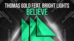 Thomas Gold feat. Bright Lights - Believe