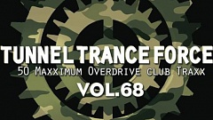 Tunnel Trance Force Vol.68 Download
