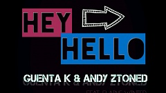 Guenta K & Andy Ztoned feat. Elaine Winter -  Hey Hello