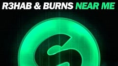 R3hab & BURNS - Near Me