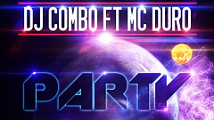 DJ Combo feat. MC Duro - Party Hard (The Remixes)