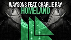 Waysons feat. Charlie Ray - Homeland