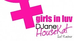 DJane HouseKat Feat. Rameez - Girls In Luv
