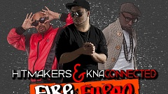 Hitmakers & KNA Connected – Fire (Fuego)