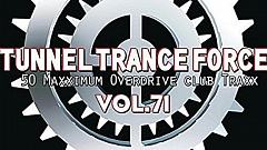 Tunnel Trance Force Vol. 71