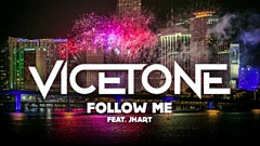 Vicetone - Follow Me (feat. JHart)