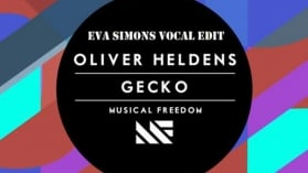 Oliver Heldens - Gecko (Eva Simons Vocal Edit)