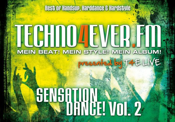 Techno4Ever.FM: Sensation Dance! Vol. 2 [Tracklist]