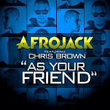 Afrojack-feat.-Chris-Brown---As-your-Friend