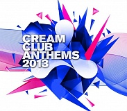 Cream-Club-Anthems-2013