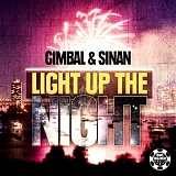 Gimbal & Sinan - Light Up The Night