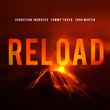 Sebastian-Ingrosso--Tommy-Trash-Reload-ft.-John-Martin
