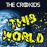 The Crookids - This World