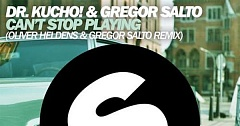 Dr. Kucho! & Gregor Salto - Can't Stop Playing