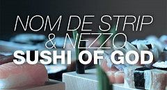 Nom De Strip & Nezzo - Sushi Of God Preview Download