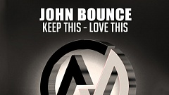 John Bounce - Keep This Love This