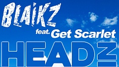 Blaikz feat. Get Scarlet - Head In The Clouds