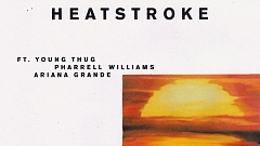 Calvin Harris feat. Young Thug, Pharrell Williams & Ariana Grande - Heatstroke