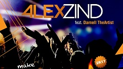 Alex Zind feat. Darnell TheArtist - Make This Party Hot 2K17