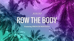 Taio Cruz feat. French Montana - Row the Body