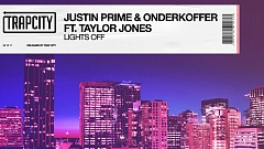 Justin Prime & Onderkoffer ft. Taylor Jones - Lights Off