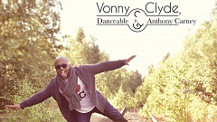 Vonny & Clyde, Danceable ft. Anthony Carney - Fühl dich frei