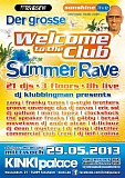 Welcome to the Club - Summer Rave 2013