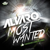 ALVARO - Most Wanted