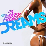 The Speaker Freaks - Dreams
