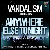 Free Download - Vandalism - Anywhere Else Tonight
