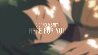 Giorno & sem - Here For You