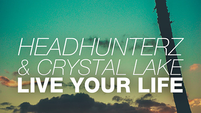 Headhunterz & Crystal Lake – Live Your Life