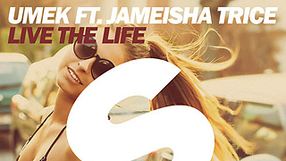 UMEK feat. Jameisha Trice - Live The Life