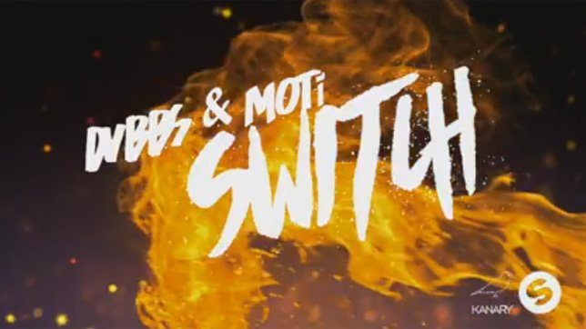 DVBBS & MOTi - Switch