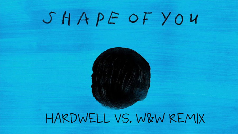 Ed Sheeran - Shape of You (Hardwell vs. W&W Remix)