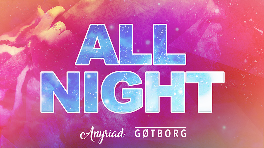 AnyRiad x Gøtborg - All Night