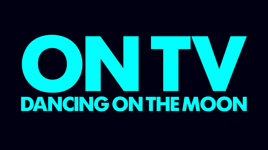 On TV - Dancing on the Moon