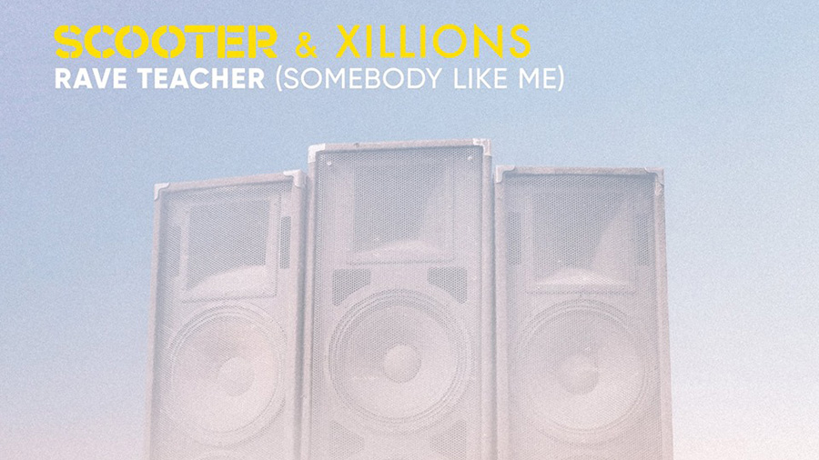 Scooter & Xillions - Rave Teacher (Somebody Like Me)