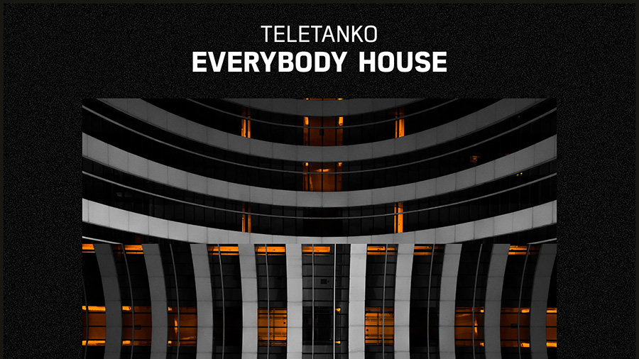 Teletanko - Everybody House
