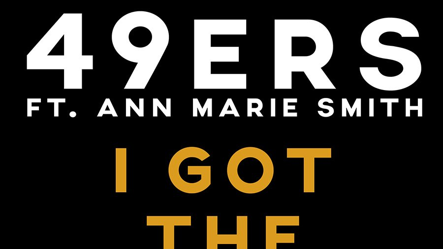 49ers ft. Ann Marie Smith - I Got The Music