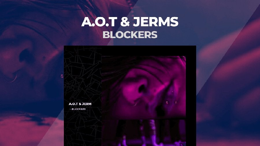 A.O.T & Jerms - Blockers