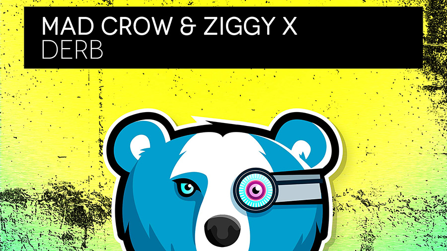 Mad Crow & ZIGGY X - Derb
