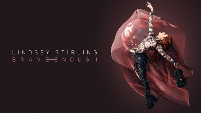 Lindsey Stirling - Brave Enough
