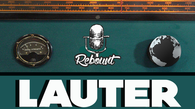 Rebount - Lauter [Remixes]